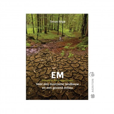 EM voor een duuzame landbouw en een...